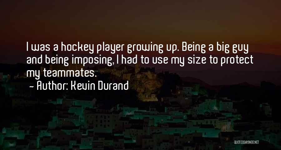 Kevin Durand Quotes 470257