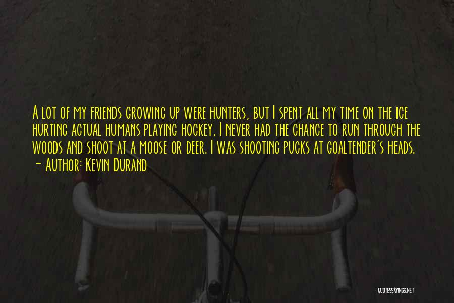 Kevin Durand Quotes 698580