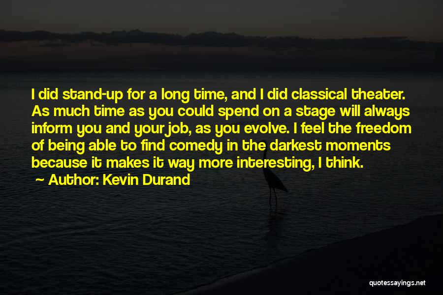 Kevin Durand Quotes 96106