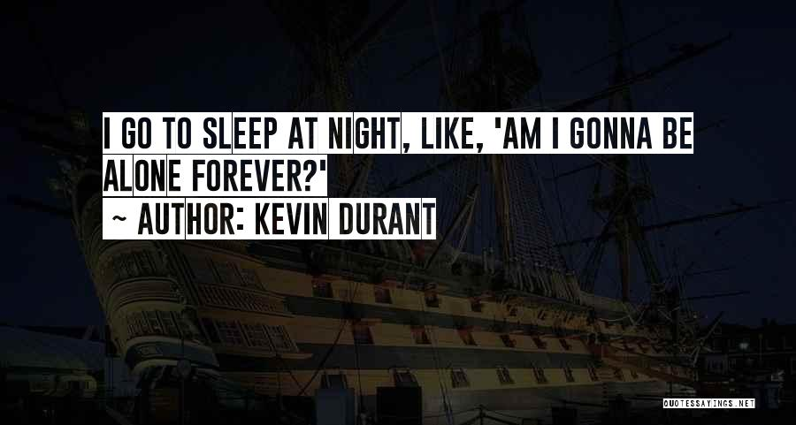 Kevin Durant Quotes 1455320