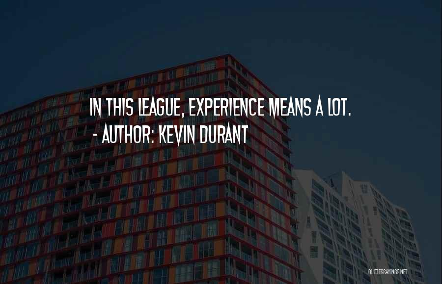 Kevin Durant Quotes 1532702