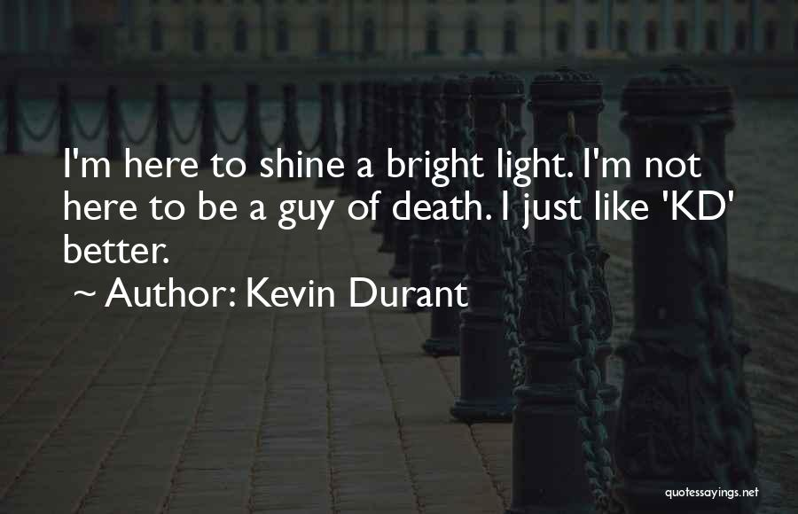 Kevin Durant Quotes 266900