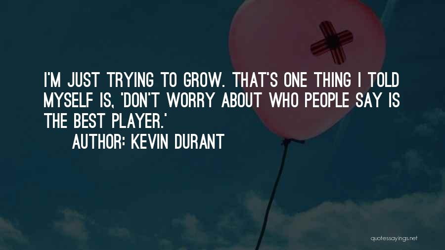 Kevin Durant Quotes 600716