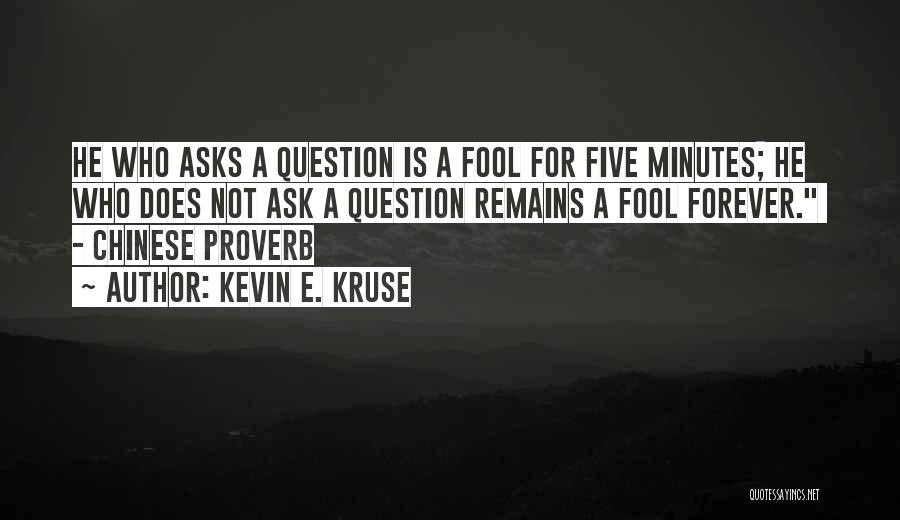 Kevin E. Kruse Quotes 480020