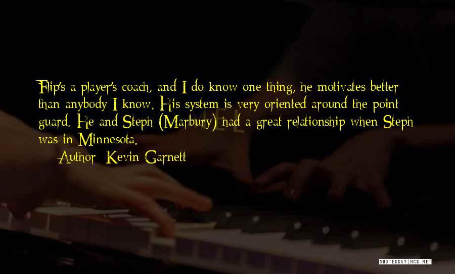 Kevin Garnett Basketball Quotes By Kevin Garnett