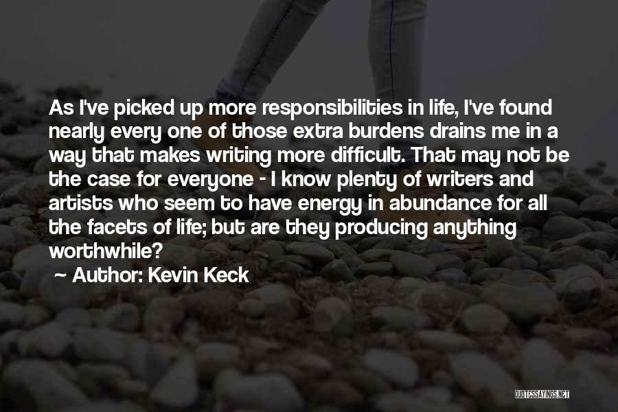 Kevin Keck Quotes 1013658