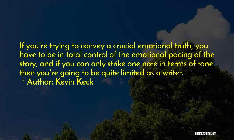 Kevin Keck Quotes 1529797