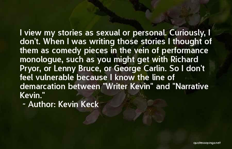 Kevin Keck Quotes 1899232