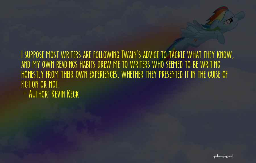 Kevin Keck Quotes 1920703