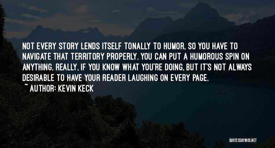 Kevin Keck Quotes 1967794