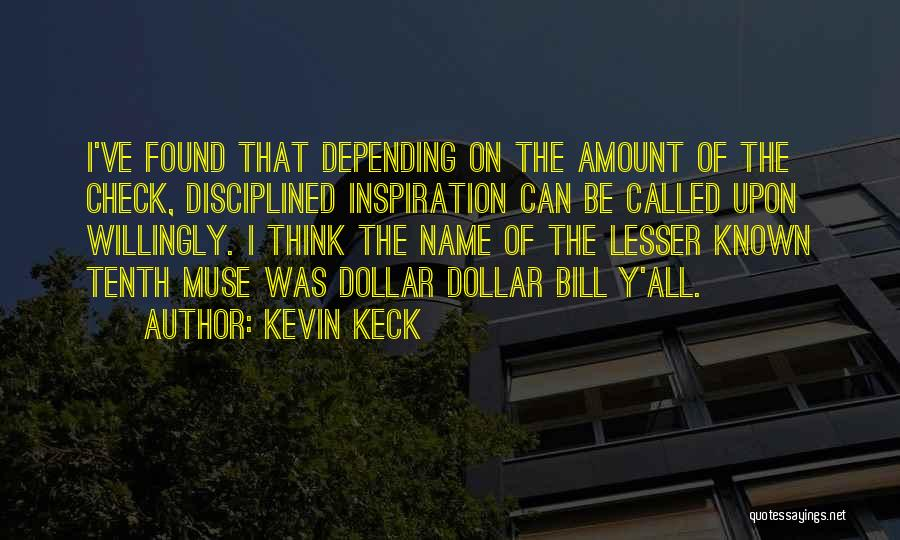 Kevin Keck Quotes 232403