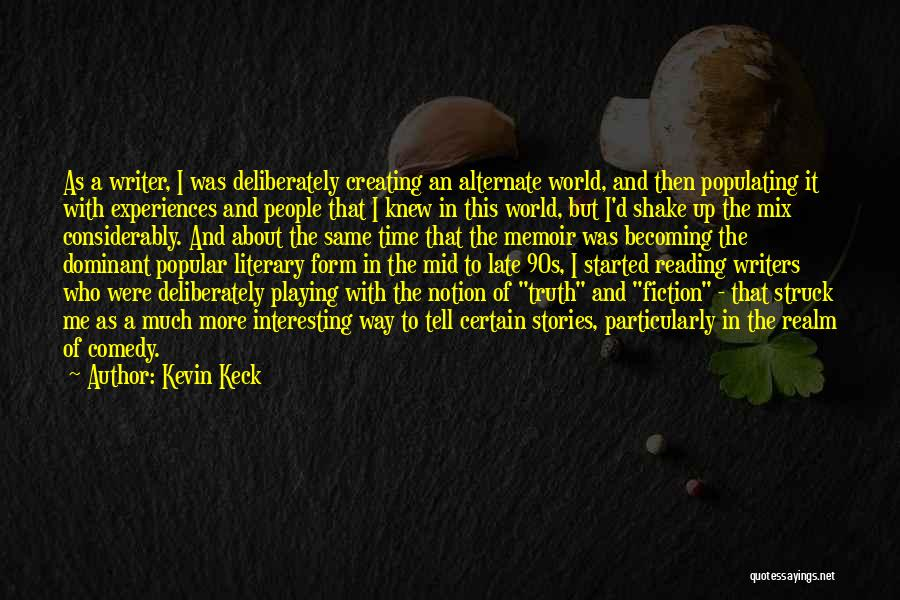 Kevin Keck Quotes 259459