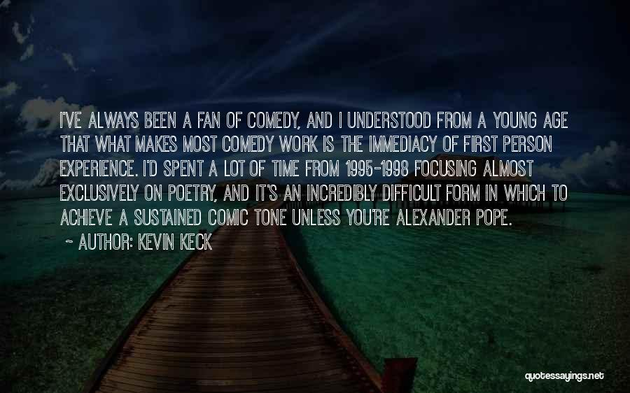 Kevin Keck Quotes 946370