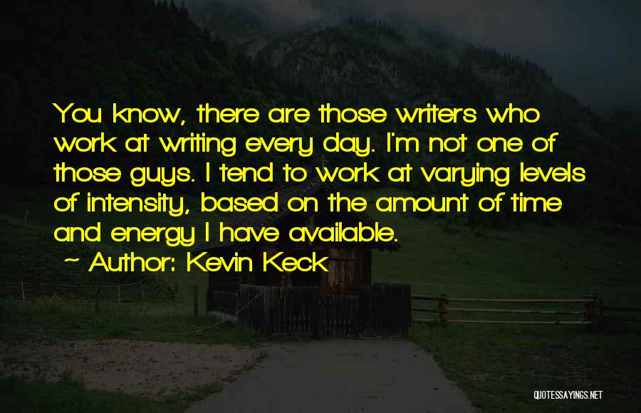 Kevin Keck Quotes 982713