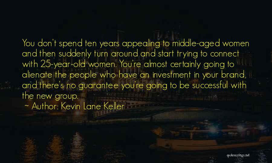 Kevin Lane Keller Quotes 1048622