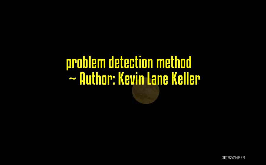 Kevin Lane Keller Quotes 421326