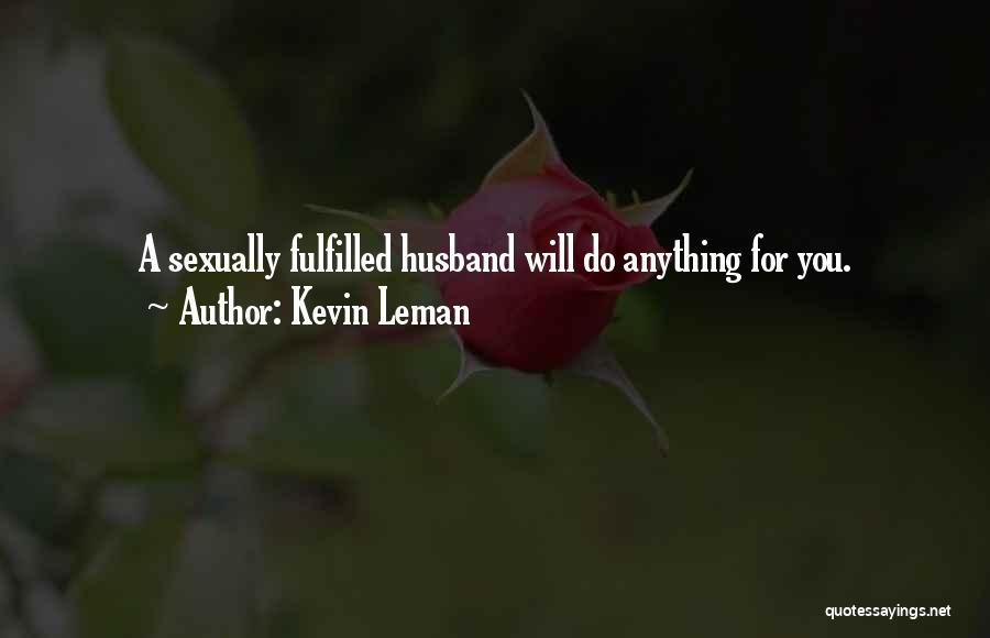 Kevin Leman Quotes 828468
