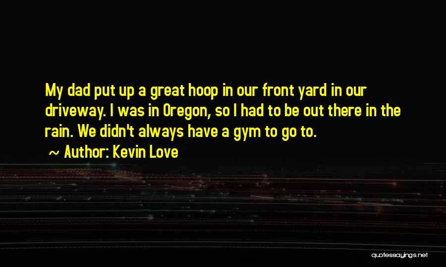 Kevin Love Quotes 1029511
