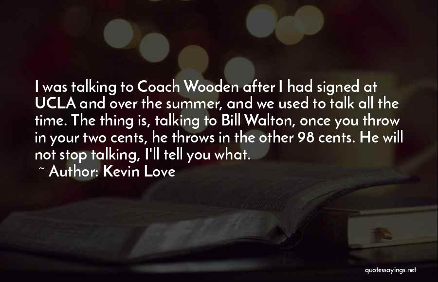 Kevin Love Quotes 108870