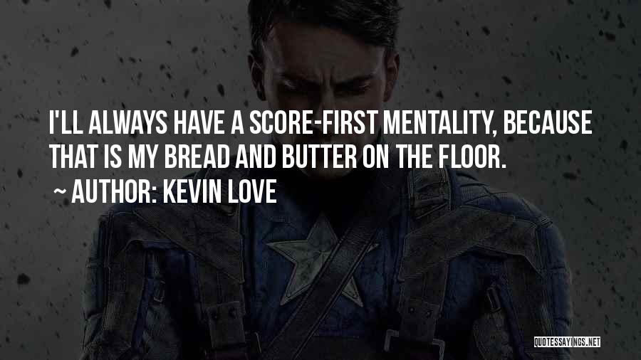 Kevin Love Quotes 1329880