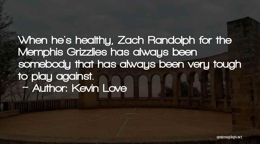 Kevin Love Quotes 1962584