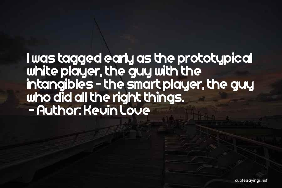 Kevin Love Quotes 575464