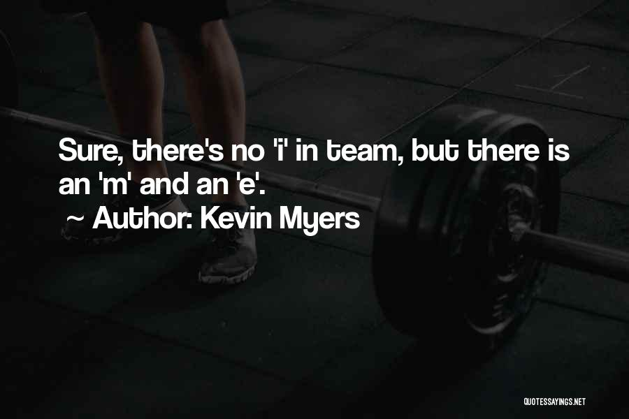 Kevin Myers Quotes 1712971