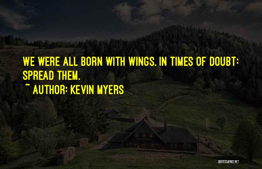 Kevin Myers Quotes 1930900
