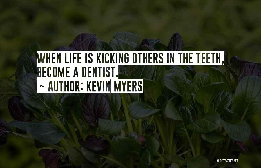 Kevin Myers Quotes 2056235