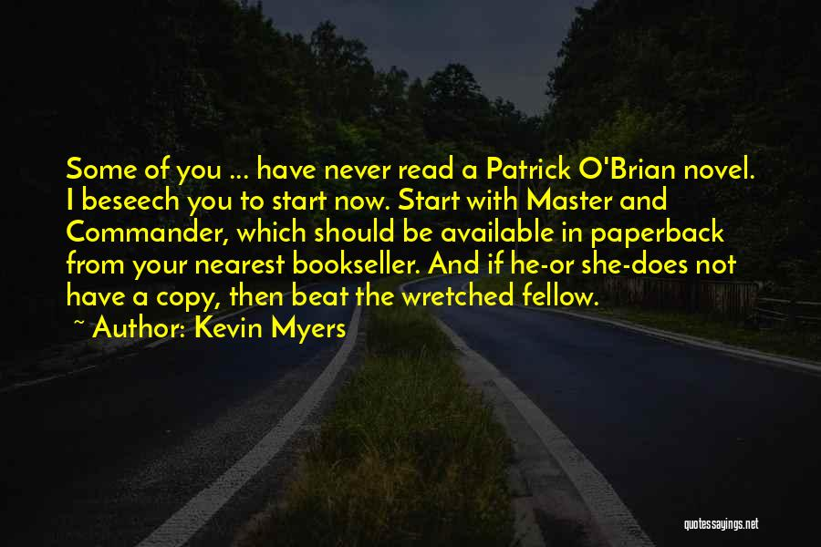 Kevin Myers Quotes 2169580