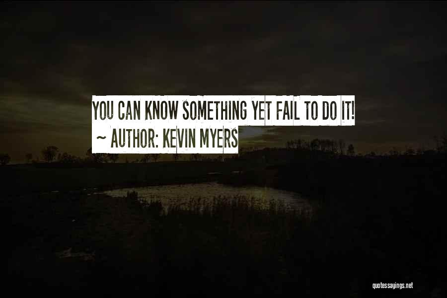 Kevin Myers Quotes 443959