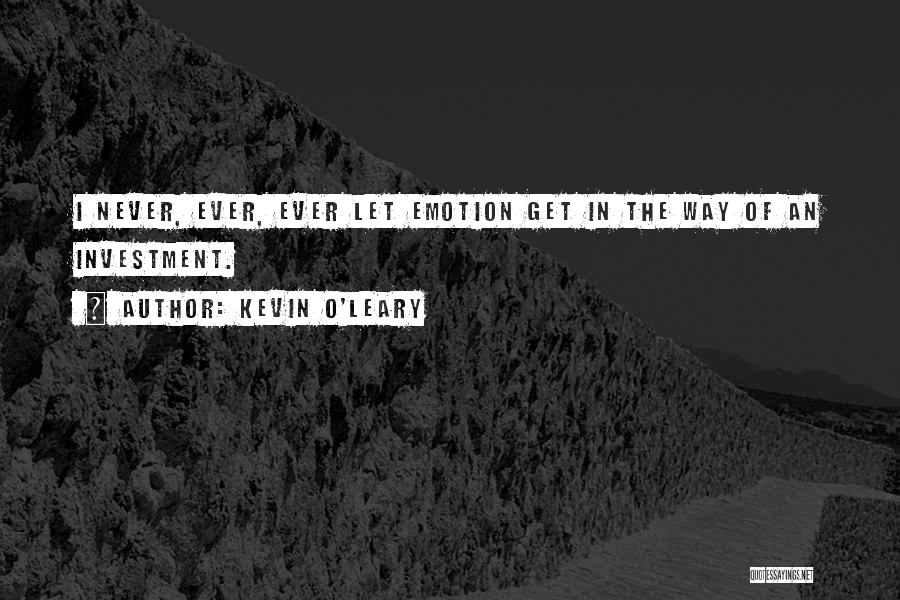 Kevin O'Leary Quotes 1095846