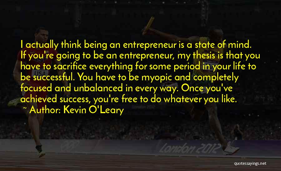 Kevin O'Leary Quotes 1262595