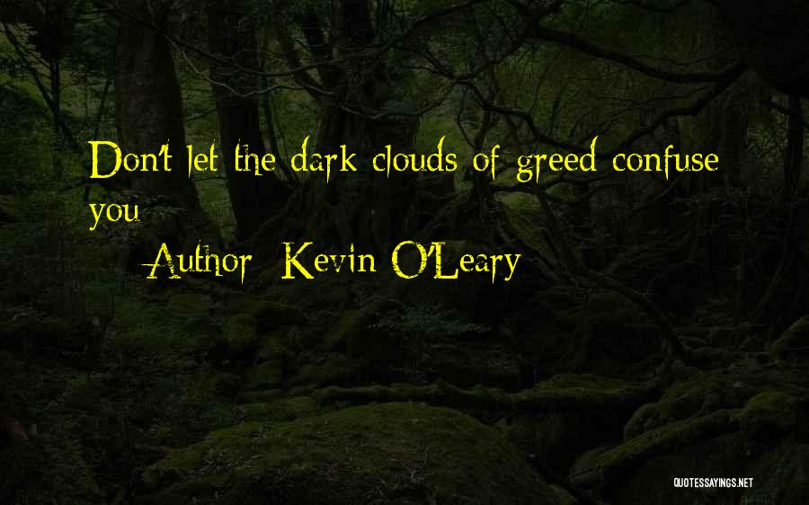 Kevin O'Leary Quotes 1366385
