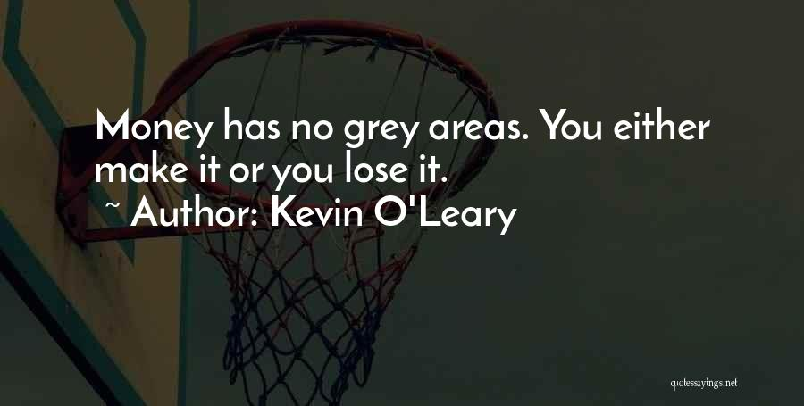 Kevin O'Leary Quotes 1438460