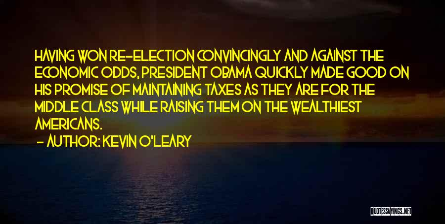 Kevin O'Leary Quotes 1532971