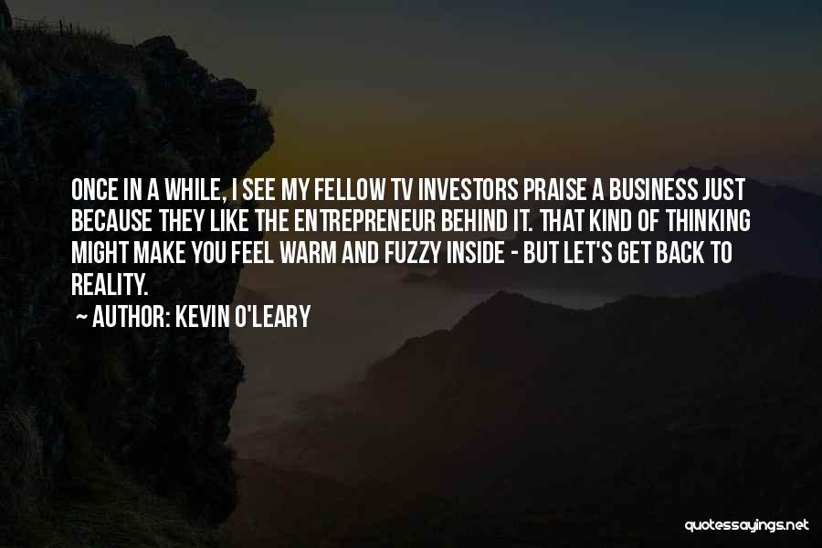Kevin O'Leary Quotes 1552410
