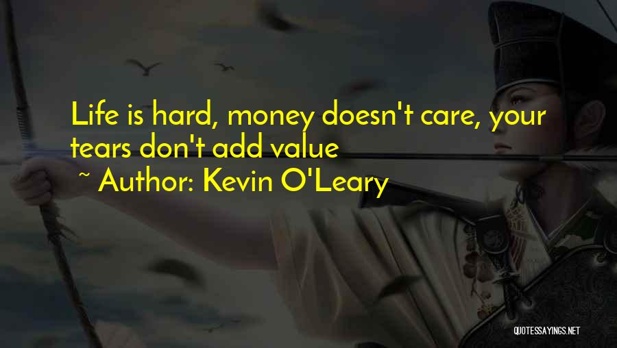Kevin O'Leary Quotes 1562895
