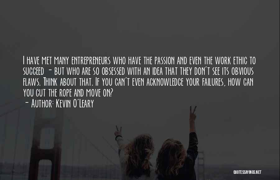 Kevin O'Leary Quotes 1801174