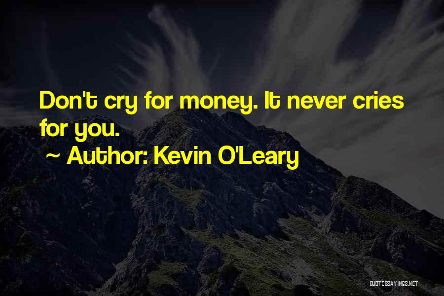 Kevin O'Leary Quotes 2017151