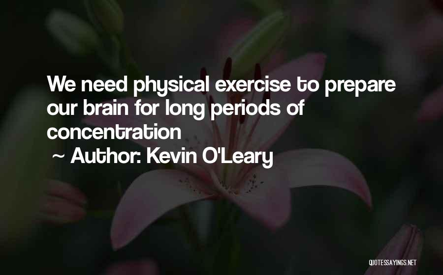 Kevin O'Leary Quotes 2149778