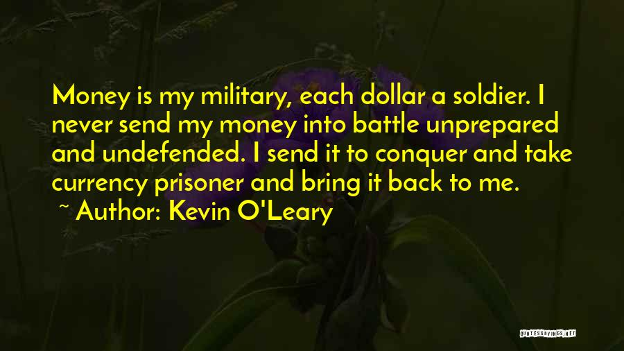 Kevin O'Leary Quotes 2190553