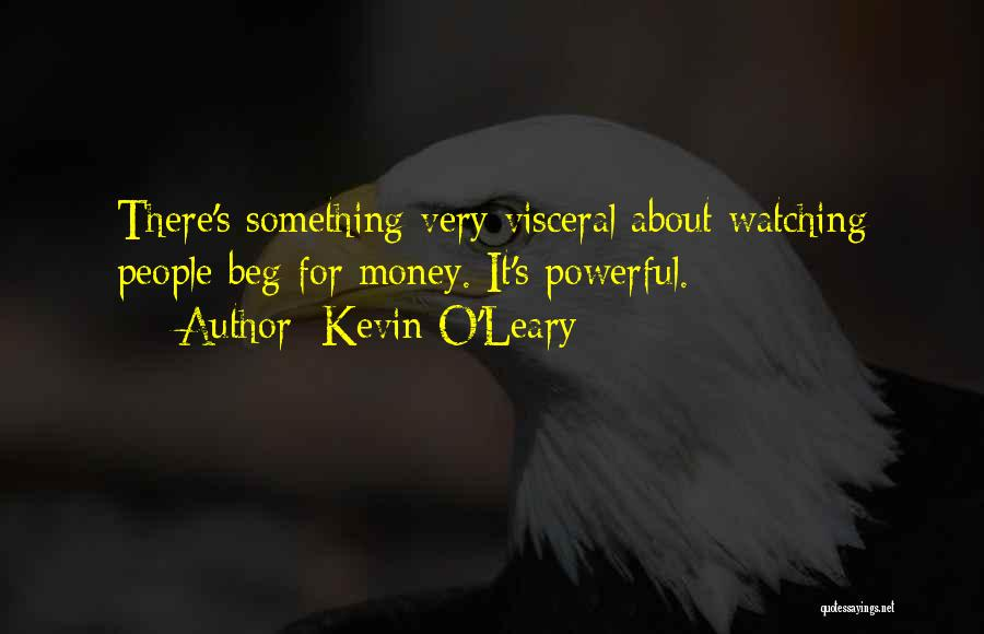 Kevin O'Leary Quotes 222625