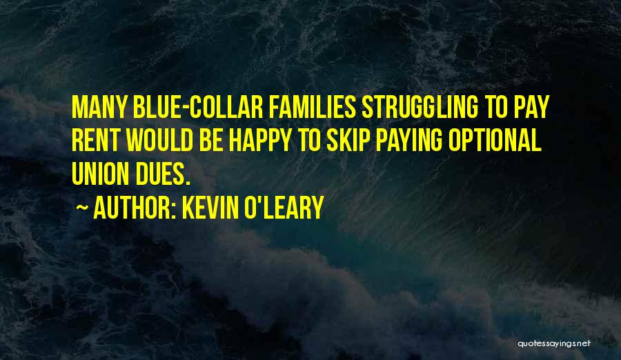 Kevin O'Leary Quotes 414907