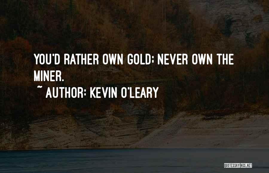 Kevin O'Leary Quotes 499000
