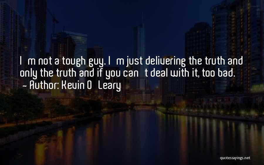 Kevin O'Leary Quotes 513720