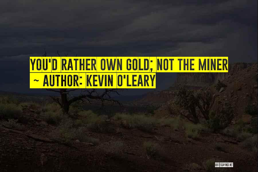 Kevin O'Leary Quotes 611745