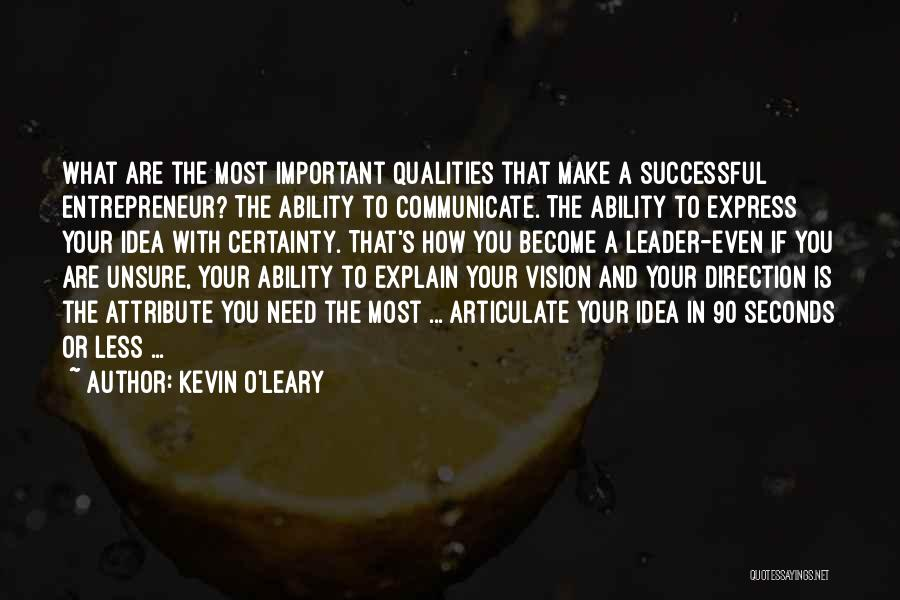 Kevin O'Leary Quotes 707714