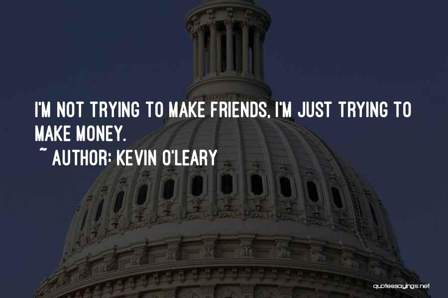 Kevin O'Leary Quotes 723502