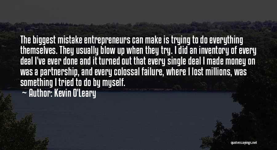 Kevin O'Leary Quotes 811320
